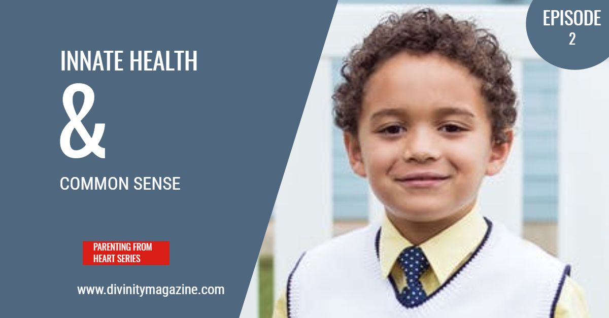 Innate Health and Common Sense Parenting