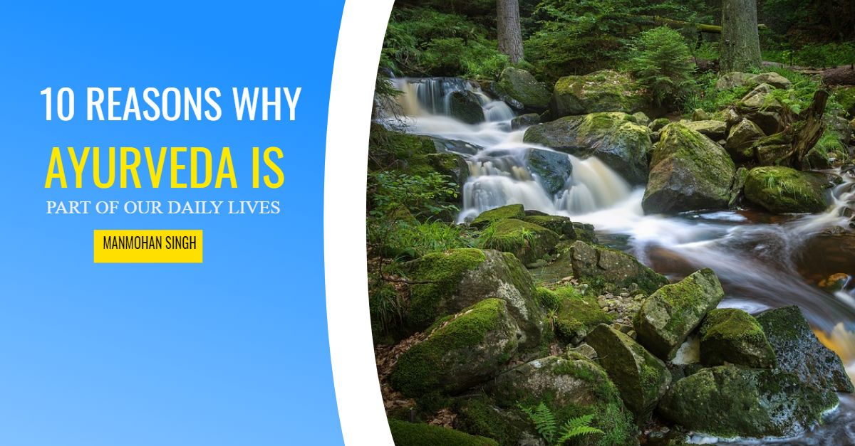 ayurveda is part of our lives
